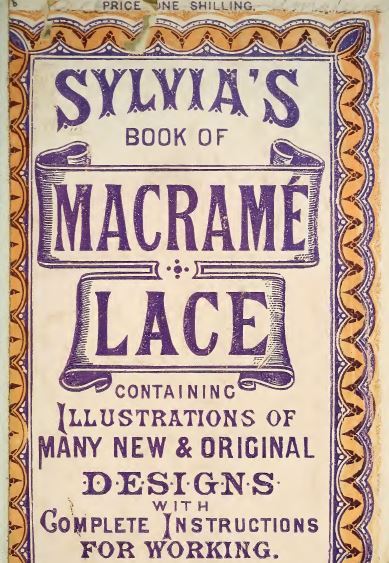Sylvia's Book of Macrame Lace